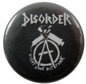 Disorder - 'Fight Junk Not Punk' Button Badge